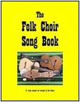 Cover of the Folk Choir Song Book.